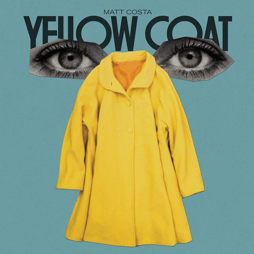 Yellow Coat è il nuovo album di Matt Costa 1