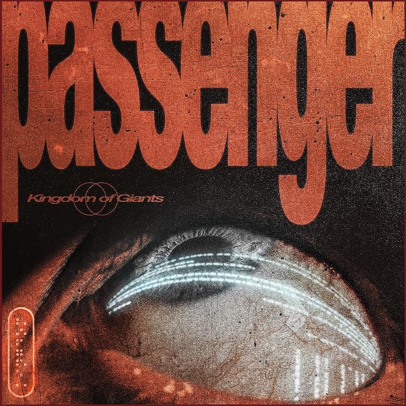"""Passenger"" e il Metal 3.0 dei Kingdom of Giants 1"