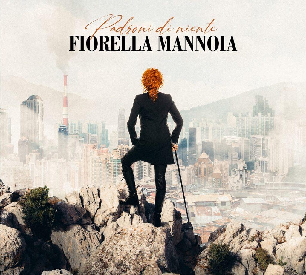 Padroni di niente Fiorella Mannoia