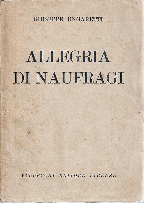 Giuseppe Ungaretti: la poesia che diventa Inno alla Vita 1