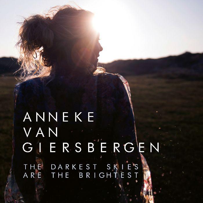 the darkest skies are the brightest anneke van giersbergen