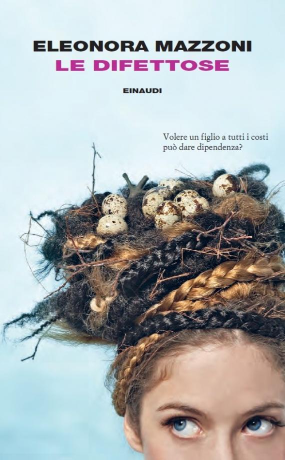 Le Difettose: Torna il romanzo di successo di Eleonora Mazzoni sulla maternità, in lavorazione anche serie tv
