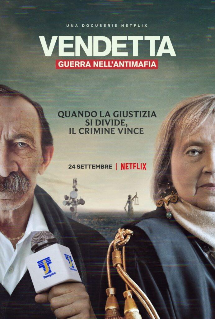 Vendetta: guerra nell'antimafia, la nuova docu-serie di Netflix disponibile dal 24 settembre