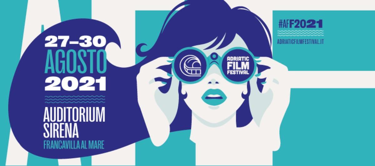 Adriatic Film Festival 2021, torna con una nuova edizione il cinema indipendente
