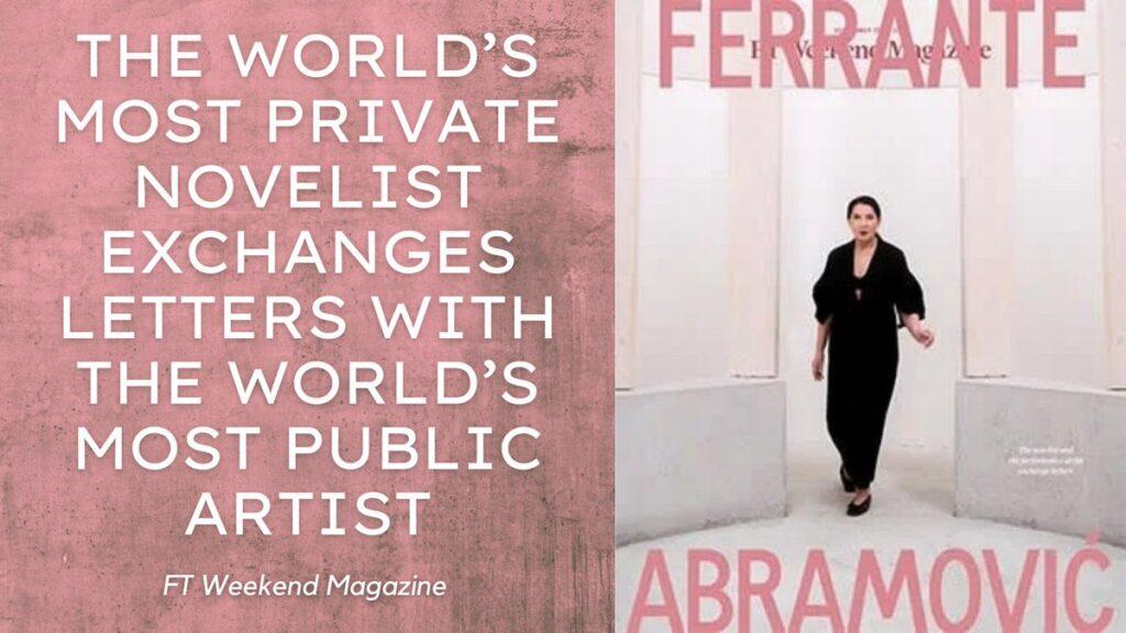 Il dialogo delle arti attraverso con Elena Ferrante e Marina Abramović