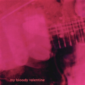 My Bloody Valentine, Loveless 1991